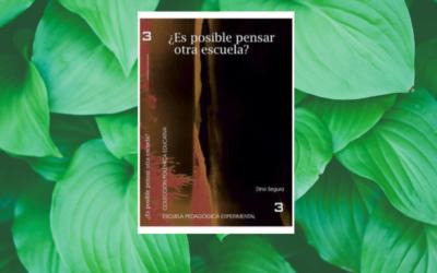 ¿Es posible pensar otra Escuela? Libro en PDF