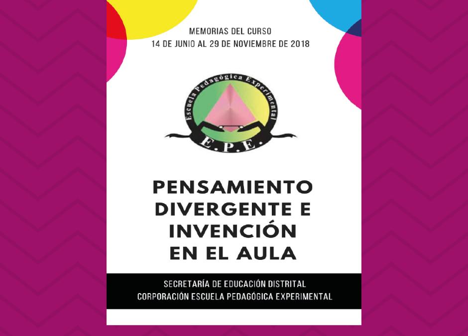 Pensamiento Divergente e invención en el aula. Libro en PDF