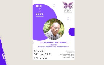 Invitado Gildardo Moreno. Director Escuela Pedagógica Experimental.