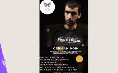 Invitado Germán Doin director del film La Educación Prohibida. Taller de la EPE en Vivo